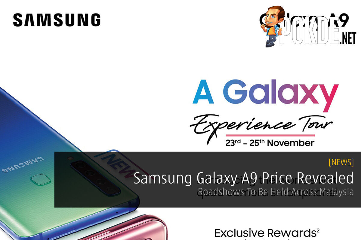 Samsung Galaxy A9 Price Revealed — Roadshows To Be Held Across Malaysia 27
