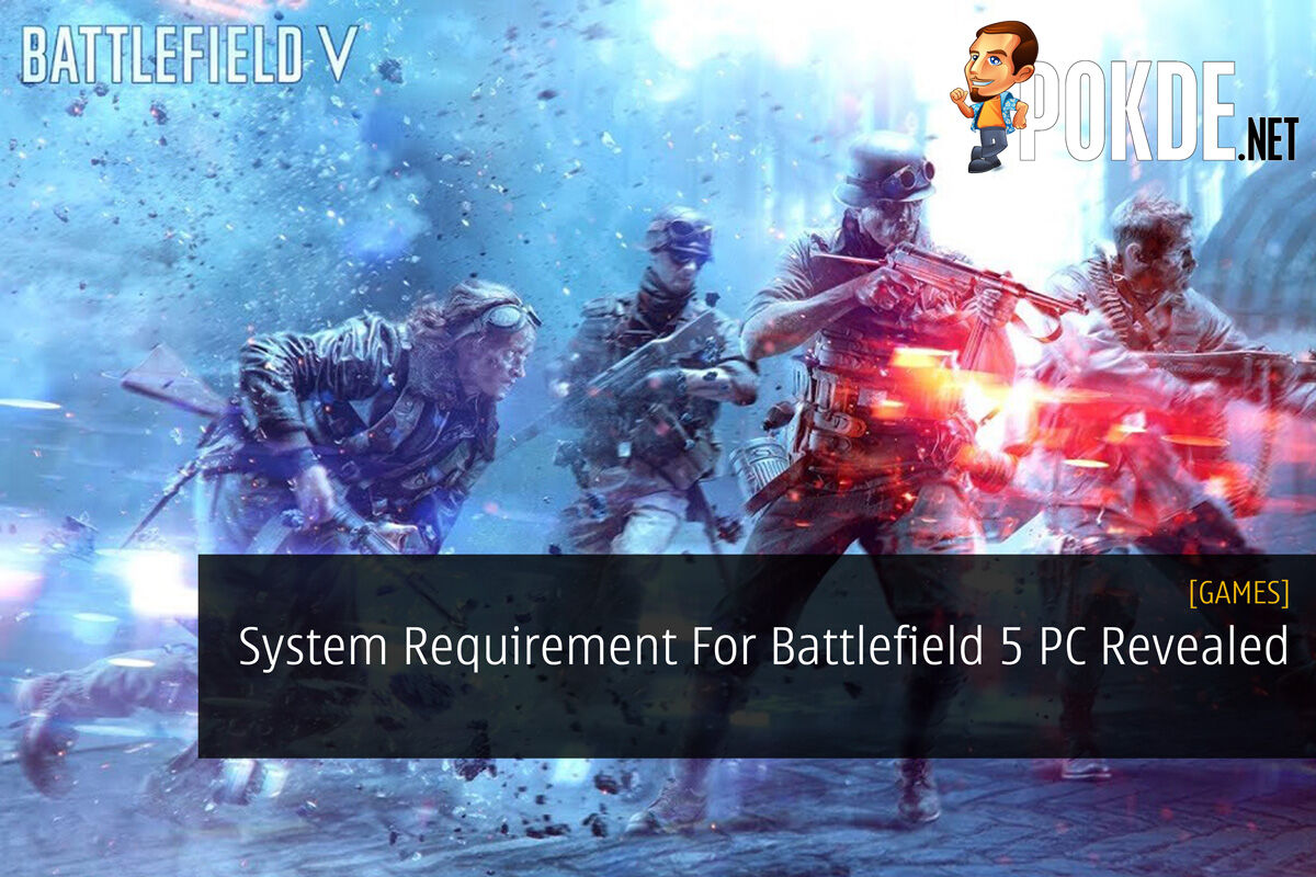 System Requirement For Battlefield 5 PC Revealed 34