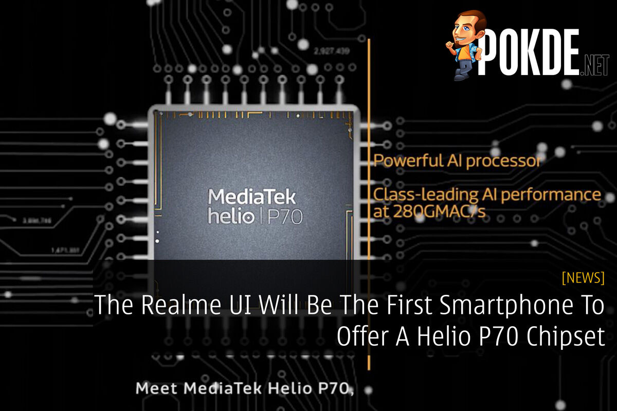 The Realme U1 Will Be The First Smartphone To Offer A Helio P70 Chipset 27
