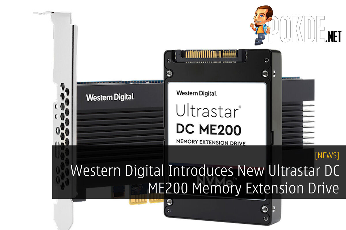 Western Digital Introduces New Ultrastar DC ME200 Memory Extension Drive 28