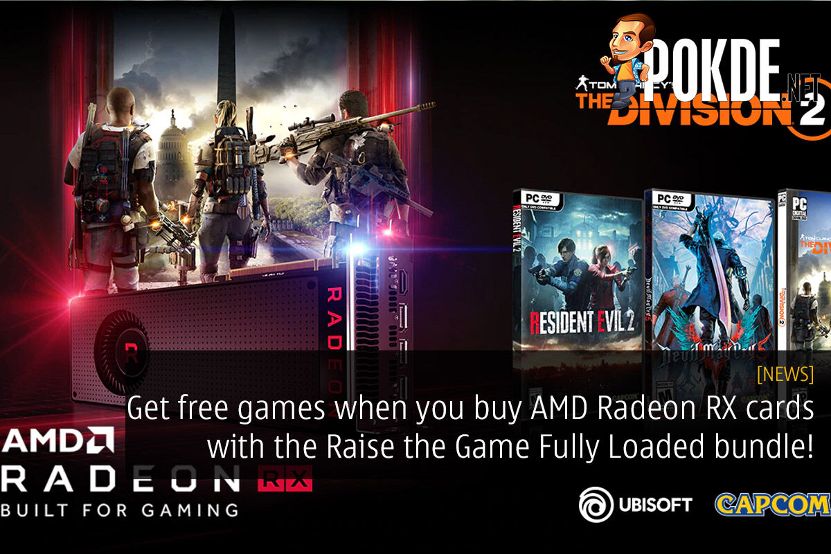 Get free games when you buy AMD Radeon RX cards with the Raise the Game Fully Loaded bundle! 26