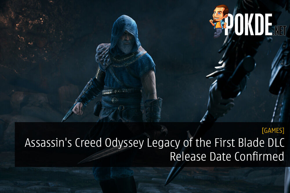 Assassin's Creed Odyssey Legacy of the First Blade DLC Release Date Confirmed 23