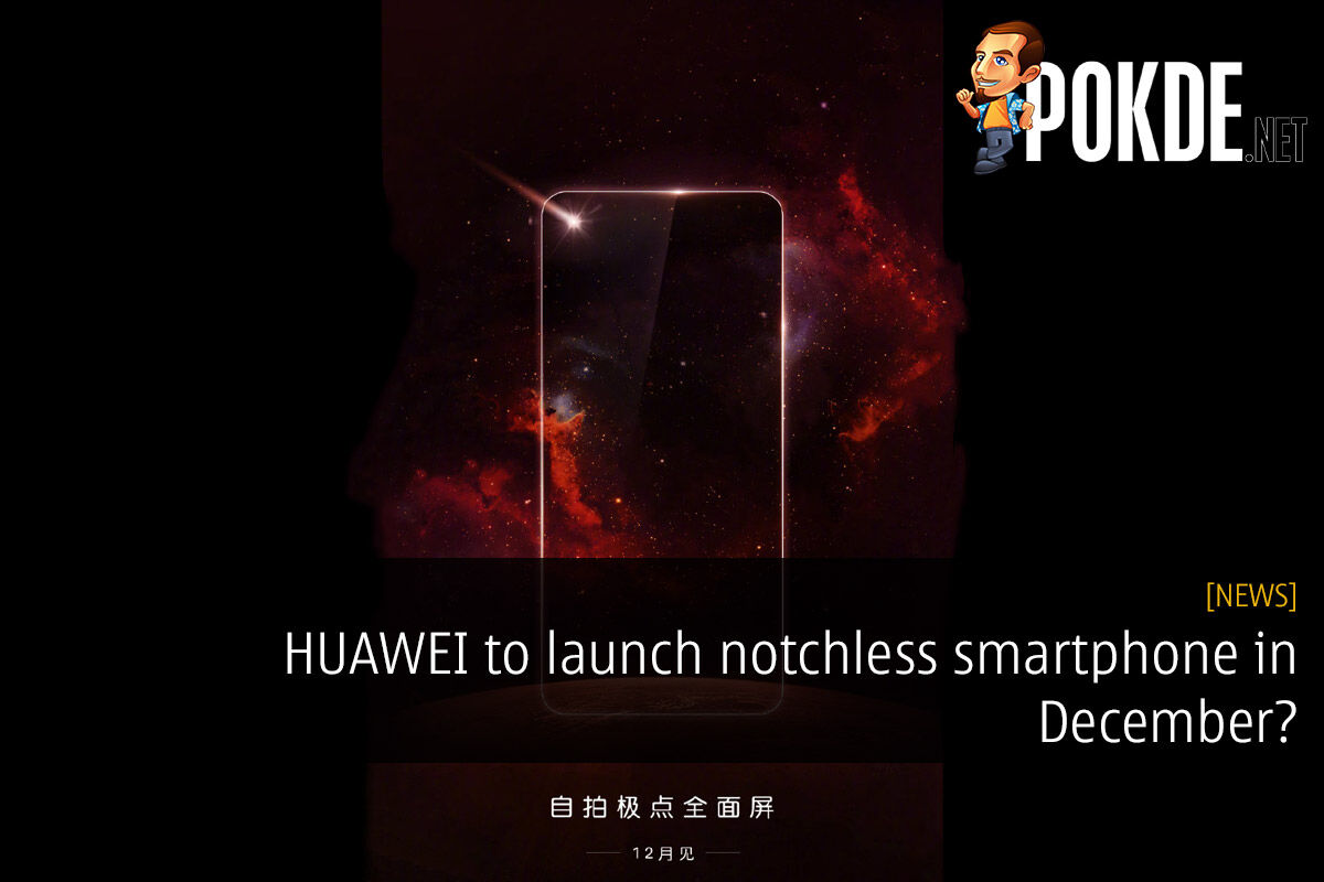 HUAWEI to launch notchless smartphone in December? 25