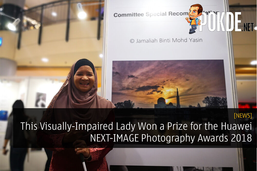This Visually-Impaired Lady Won a Prize for the Huawei NEXT-IMAGE Photography Awards 2018