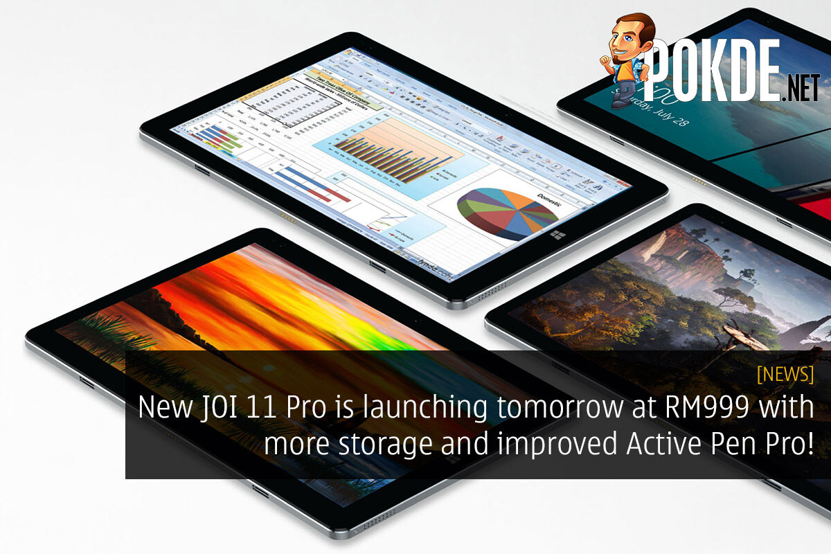 New JOI 11 Pro is launching tomorrow at RM999 with more storage and improved Active Pen Pro! 26