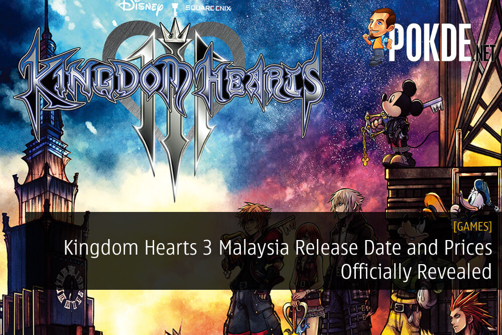 Kingdom Hearts 3 Malaysia Release Date and Prices Officially Revealed 25