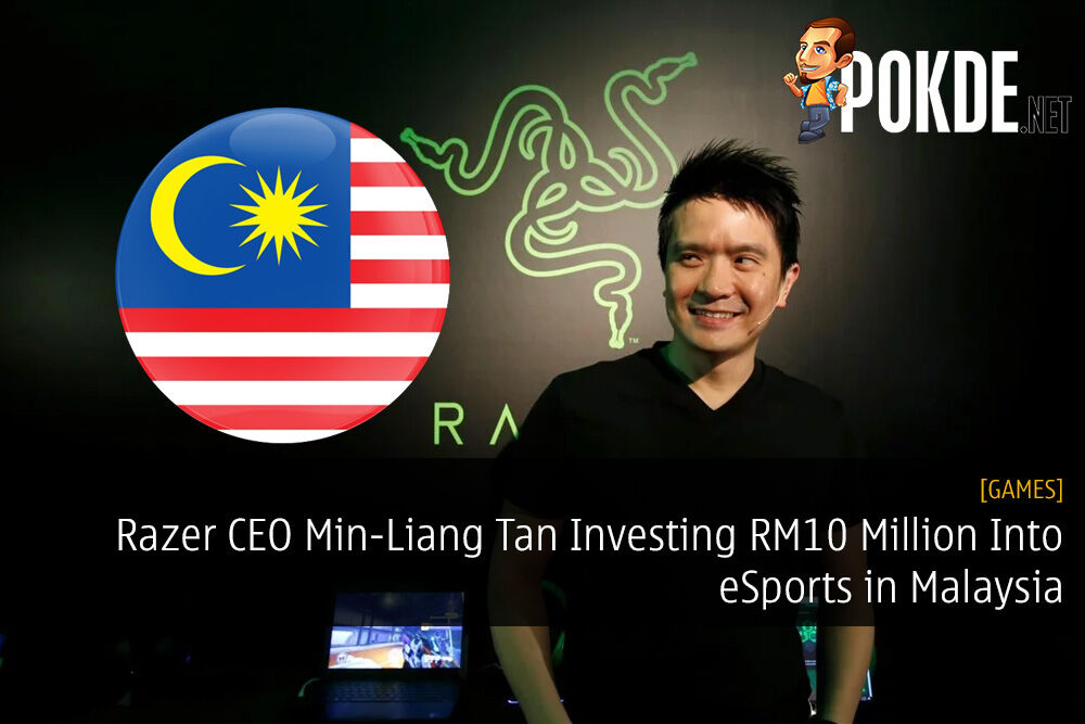 Razer CEO Min-Liang Tan Investing RM10 Million Into eSports in Malaysia