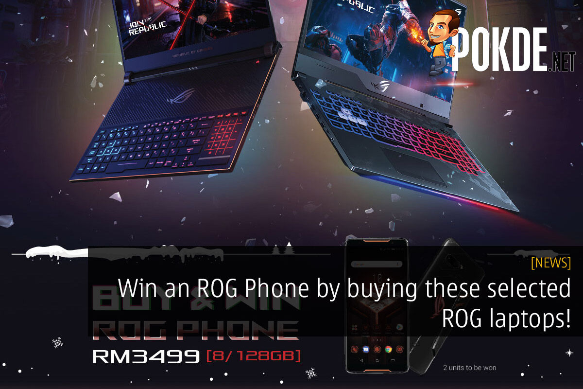 Win an ROG Phone by buying these selected ROG laptops! 23