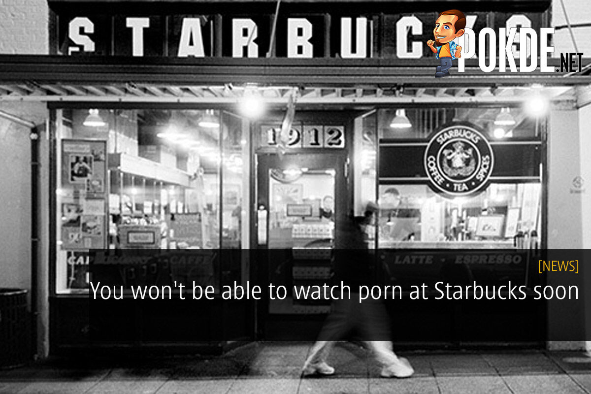 You won't be able to watch porn at Starbucks soon 28