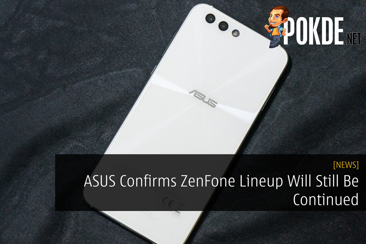 ASUS Confirms ZenFone Lineup Will Still Be Continued 29