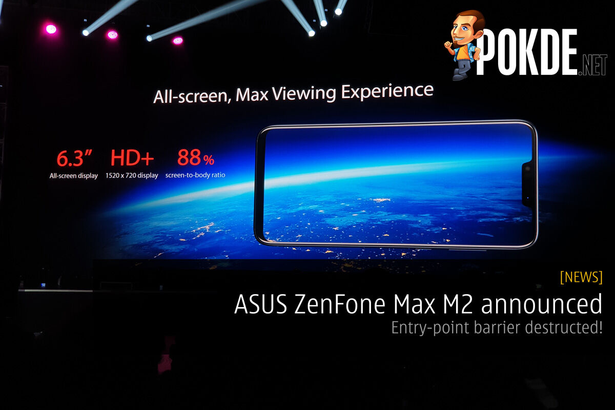ASUS ZenFone Max M2 announced - Entry-point barrier destructed! 19