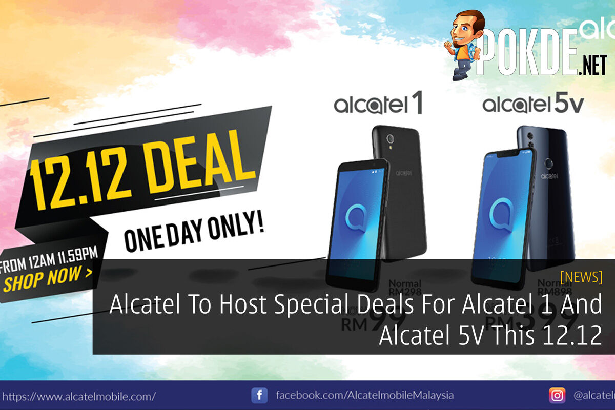 Alcatel To Host Special Deals For Alcatel 1 And Alcatel 5V This 12.12 36