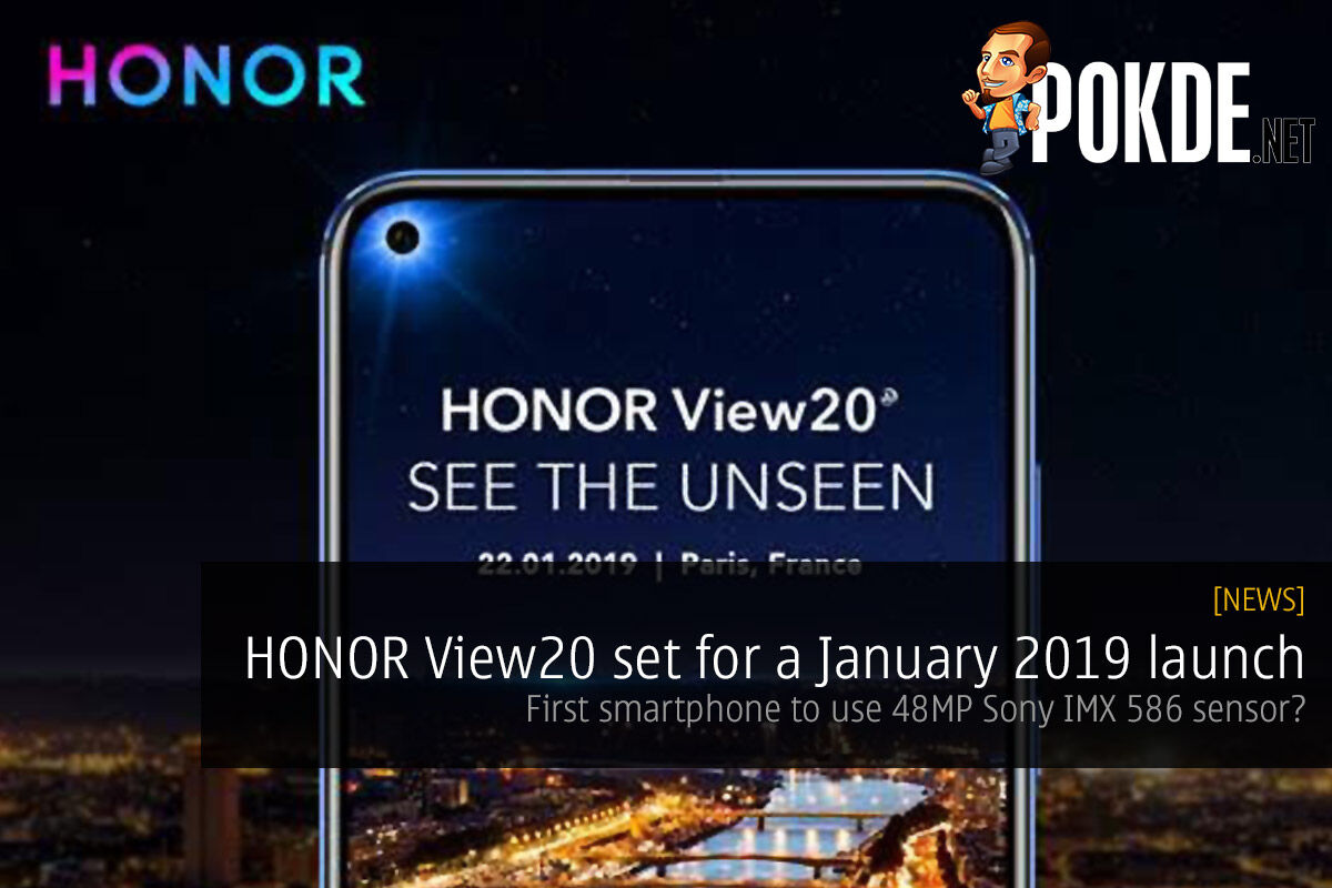 HONOR View20 set for a January 2019 launch — first smartphone to use 48MP Sony IMX 586 sensor? 31