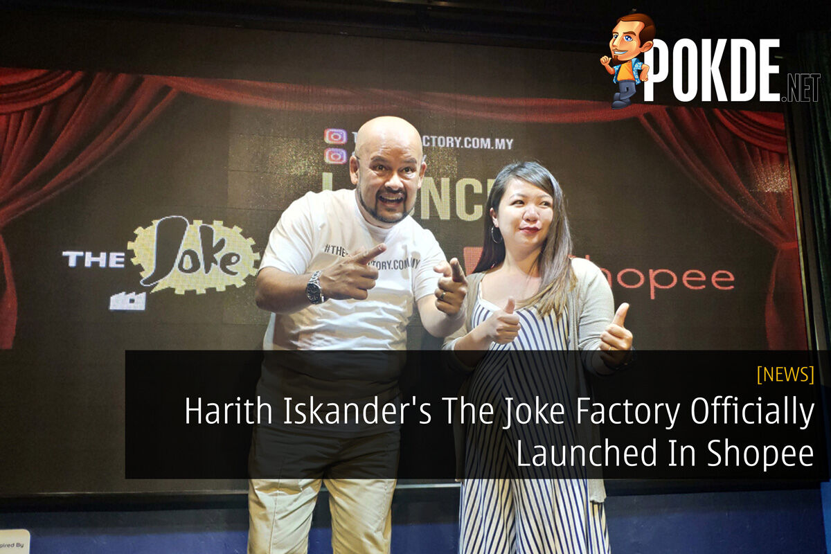 Harith Iskander's The Joke Factory Officially Launched In Shopee 22