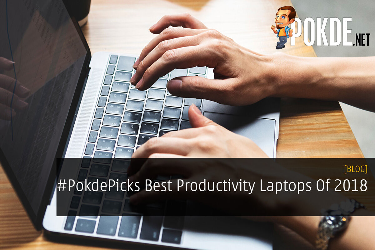 #PokdePicks Best Productivity Laptops Of 2018 26