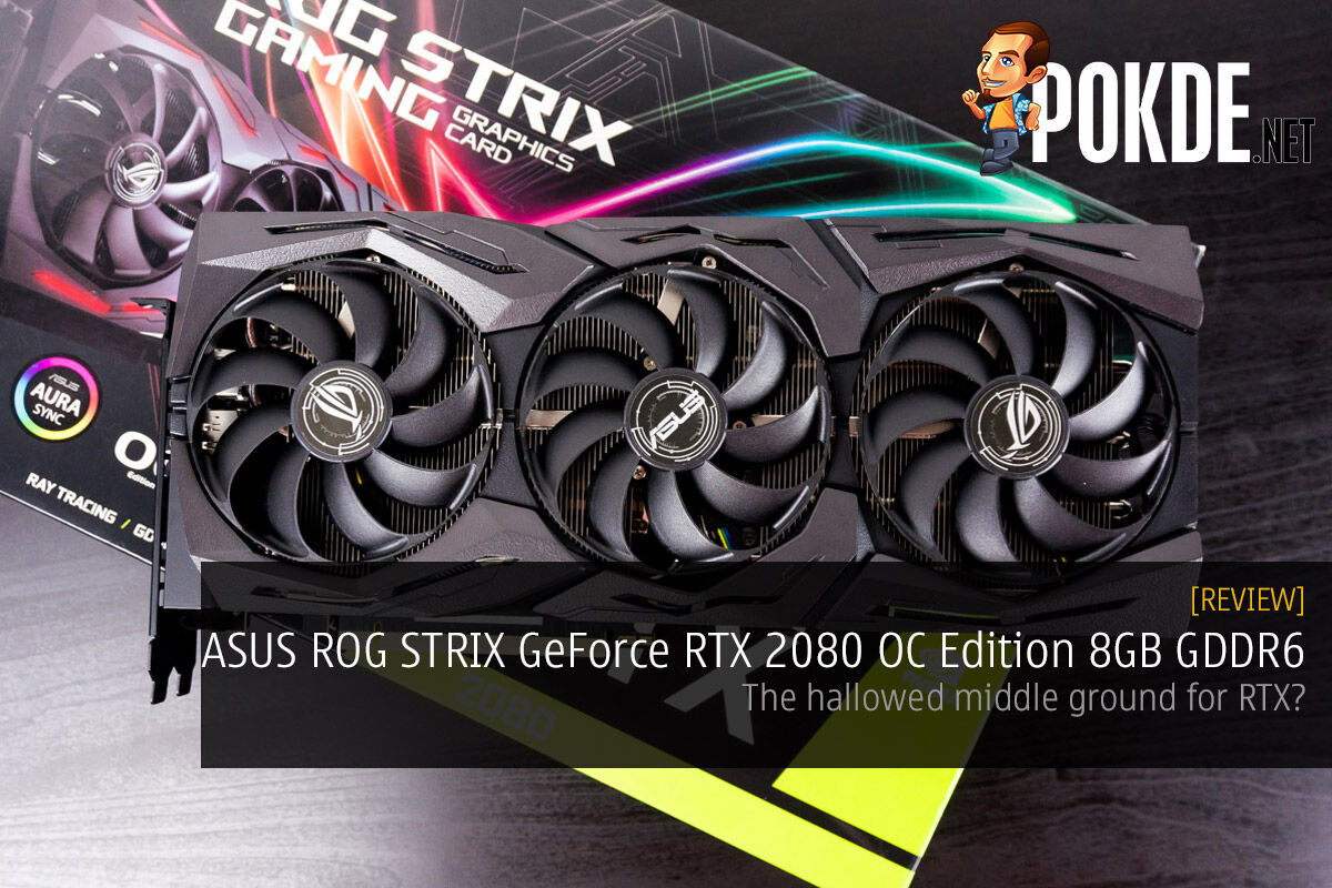 ASUS ROG Strix GeForce RTX 2080 OC Edition 8GB GDDR6 review — the hallowed middle ground for RTX? 26