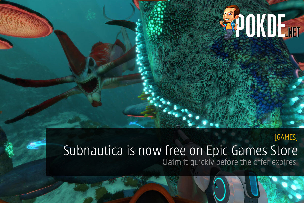 Subnautica is now free on Epic Games Store — claim it quickly before the offer expires! 29