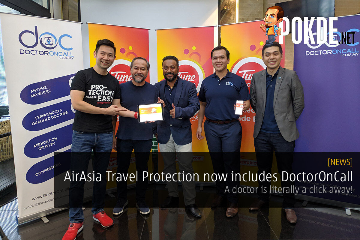 AirAsia Travel Protection now includes DoctorOnCall — a doctor is literally a click away! 24