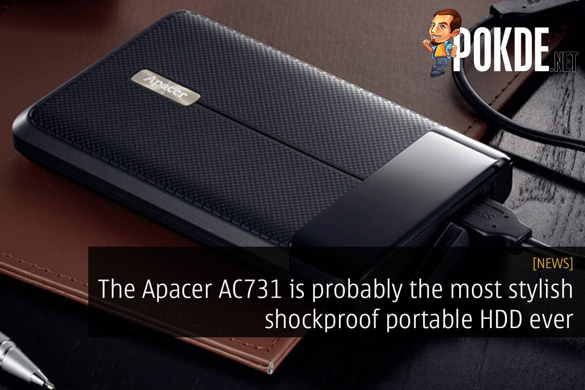 The Apacer AC731 is probably the most stylish shockproof portable HDD ever 24