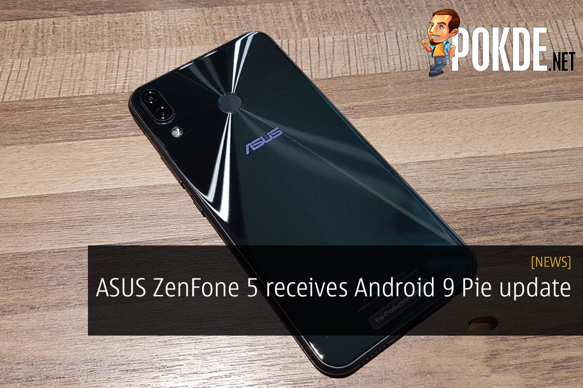 ASUS ZenFone 5 receives Android 9 Pie update 23