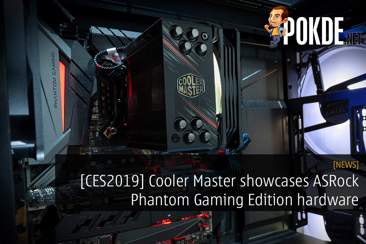 [CES2019] Cooler Master showcases ASRock Phantom Gaming Edition hardware 21