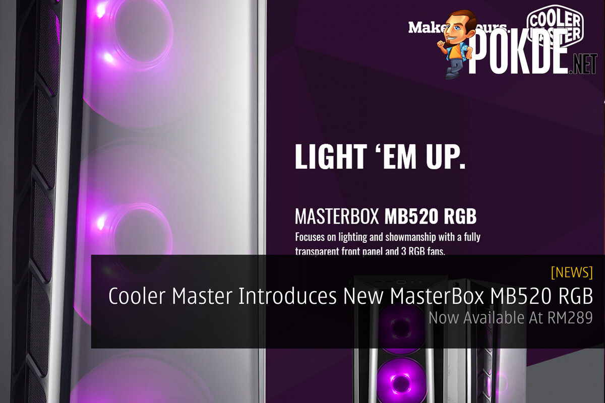 Cooler Master Introduces New MasterBox MB520 RGB — Now Available At RM289 26