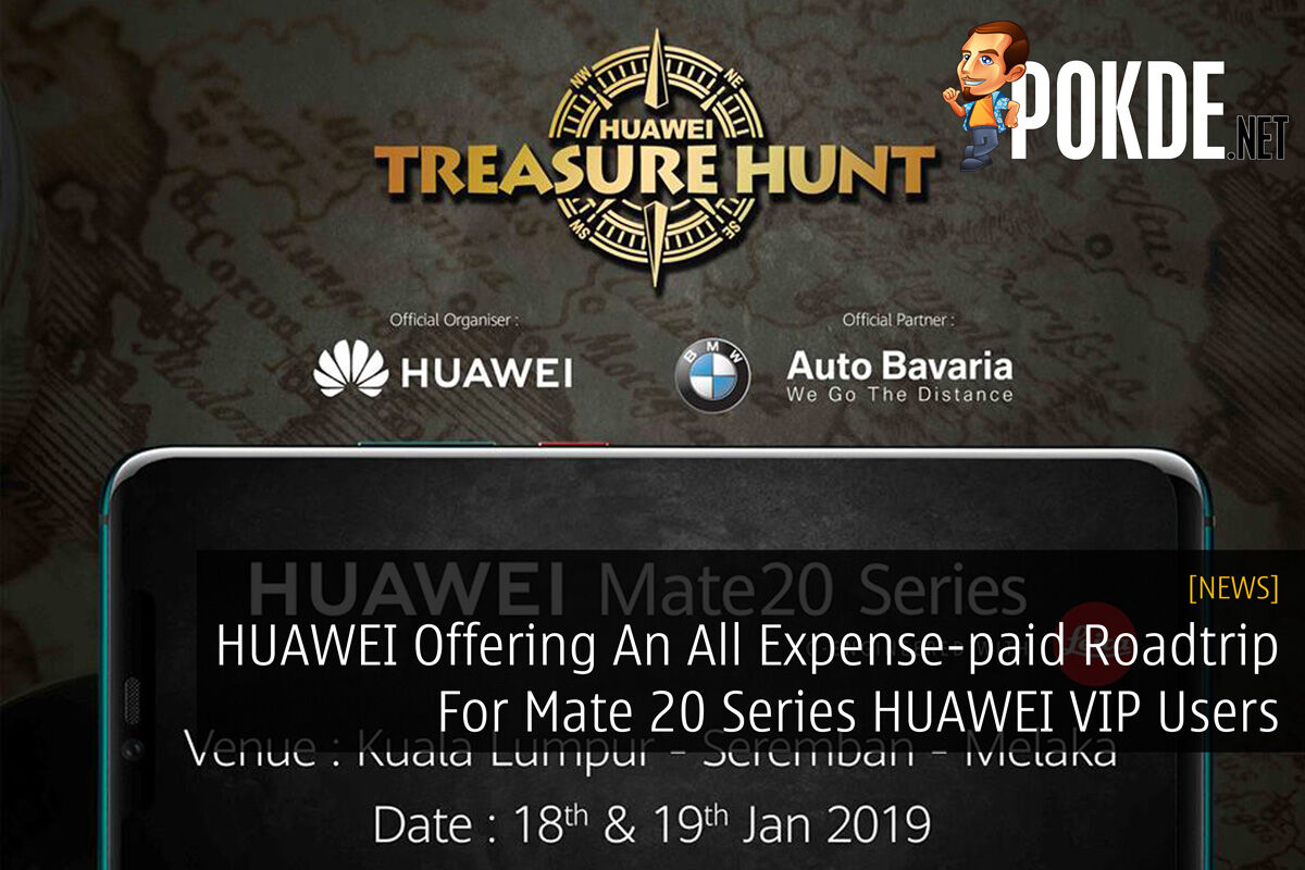 HUAWEI Offering An All Expense-paid Roadtrip For Mate 20 Series HUAWEI VIP Users 22