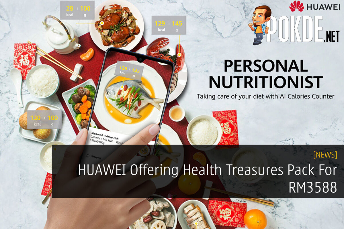 HUAWEI Offering Health Treasures Pack For RM3588 26