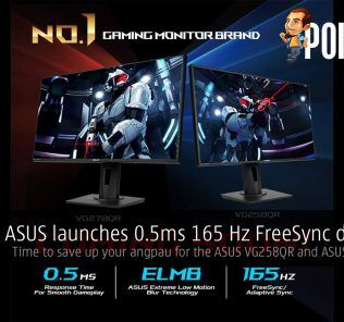 ASUS launches 0.5ms 165 Hz FreeSync displays — time to save up your angpau for the ASUS VG258QR and ASUS VG278QR! 21