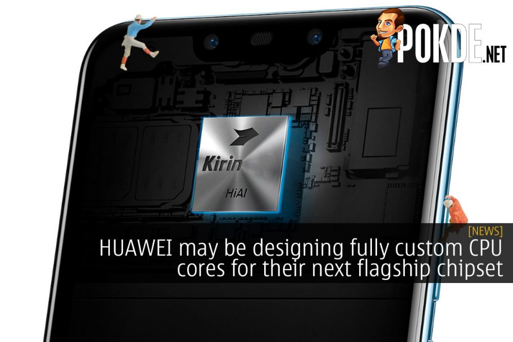 HUAWEI may be designing fully custom CPU cores for their next flagship chipset 17