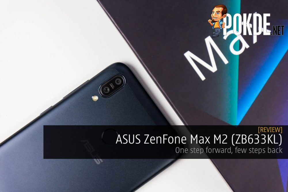 ASUS ZenFone Max M2 (ZB633KL) review — one step forward, few steps back 25