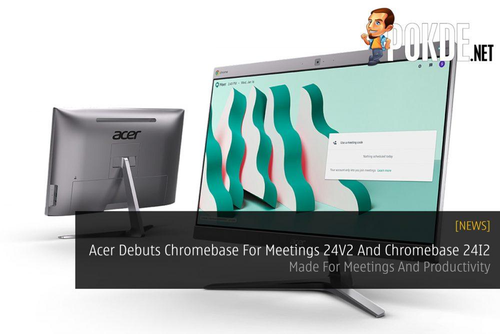 Acer Debuts Chromebase For Meetings 24V2 And Chromebase 24I2 — Made For Meetings And Productivity 21