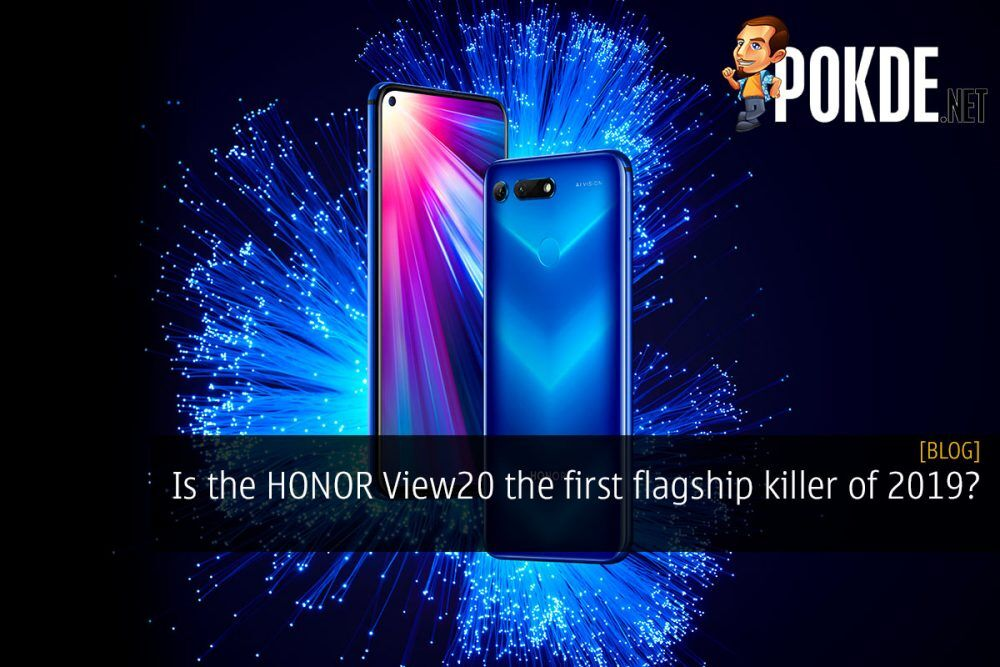 Is the HONOR View20 the first flagship killer of 2019? 29