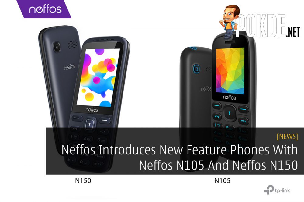 Neffos Introduces New Feature Phones With Neffos N105 And Neffos N150 19