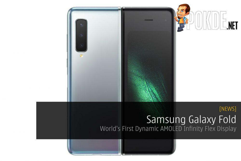 Samsung Galaxy Fold — World's First Dynamic AMOLED Infinity Flex Display 22
