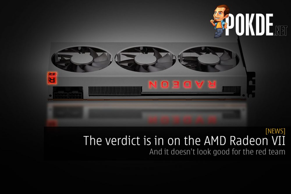 The verdict is in on the AMD Radeon VII — and it doesn't look good for the red team 26