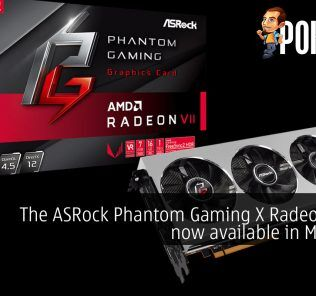 The ASRock Phantom Gaming X Radeon VII is now available in Malaysia 20