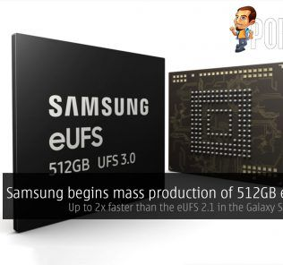 Samsung begins mass production of 512GB eUFS 3.0 — up to 2x faster than the eUFS 2.1 in the Galaxy S10 devices 24