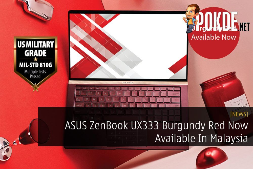 ASUS ZenBook UX333 Burgundy Red Now Available In Malaysia 27