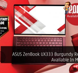 ASUS ZenBook UX333 Burgundy Red Now Available In Malaysia 24