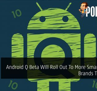 Android Q Beta Will Roll Out To More Smartphone Brands This Year 28