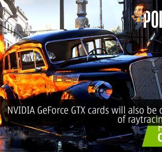 NVIDIA GeForce GTX cards will also be capable of raytracing soon 26