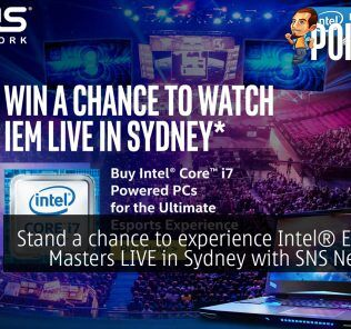 Stand a chance to experience Intel® Extreme Masters LIVE in Sydney with SNS Network! 29