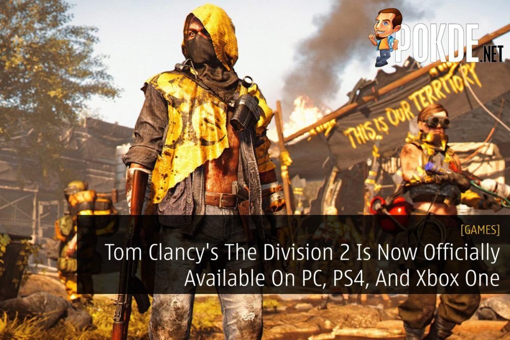 Tom Clancy's The Division 2 Is Now Officially Available On PC, PS4, And Xbox One 22