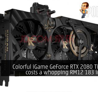 Colorful iGame GeForce RTX 2080 Ti Kudan costs a whopping RM12 183 in China 21