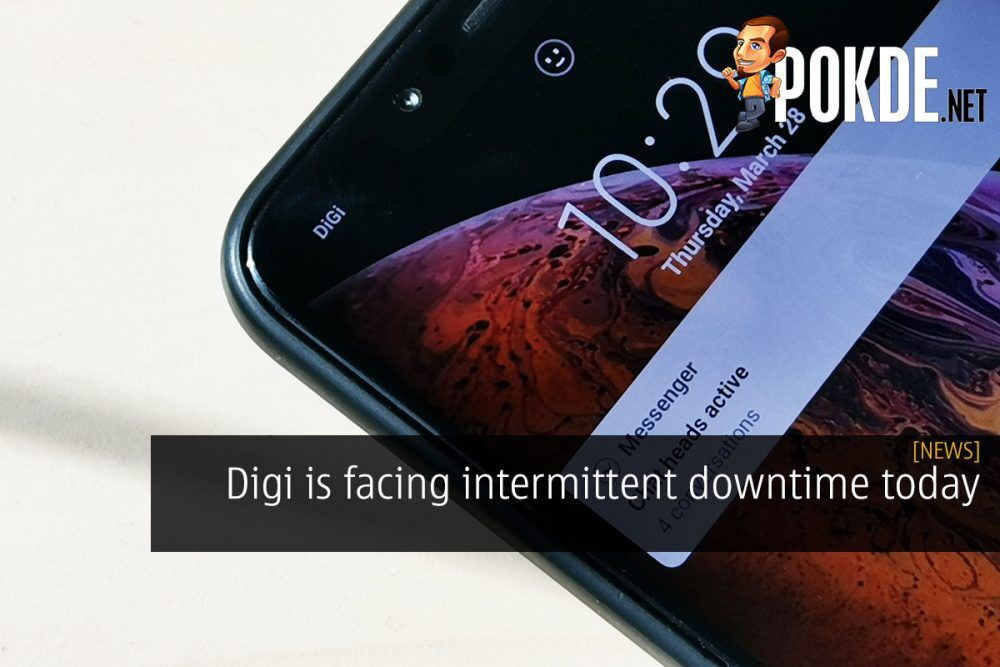 [UPDATED] Digi is facing intermittent downtime today 23