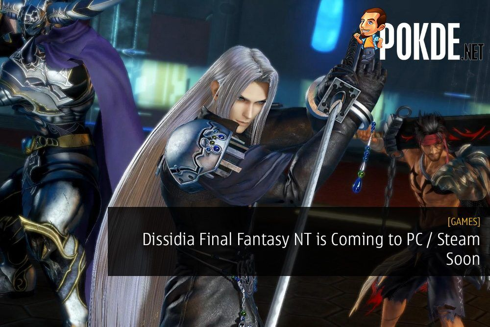 Dissidia Final Fantasy NT is Coming to PC / Steam Soon