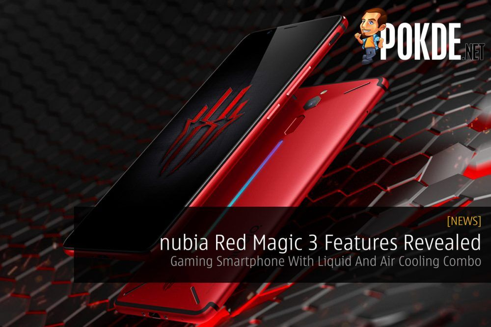 nubia Red Magic 3 Features Revealed — Gaming Smartphone With Liquid And Air Cooling Combo 15
