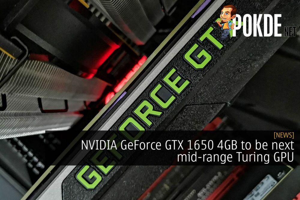 NVIDIA GeForce GTX 1650 to be next mid-range Turing GPU 21
