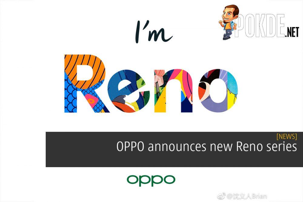 OPPO announces new Reno series 18
